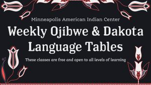 Dakota 12 Week Language Course @ Auditorium & Glass Wigwam